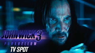 "John Wick: Chapter 3 – Parabellum (2019) Official TV Spot ""Bullet Time"" – Keanu Reeves"