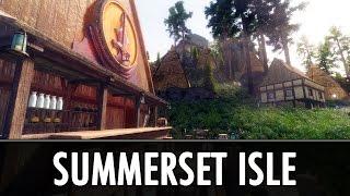Skyrim Mod: Summerset Isle (DLC-Like Mod)