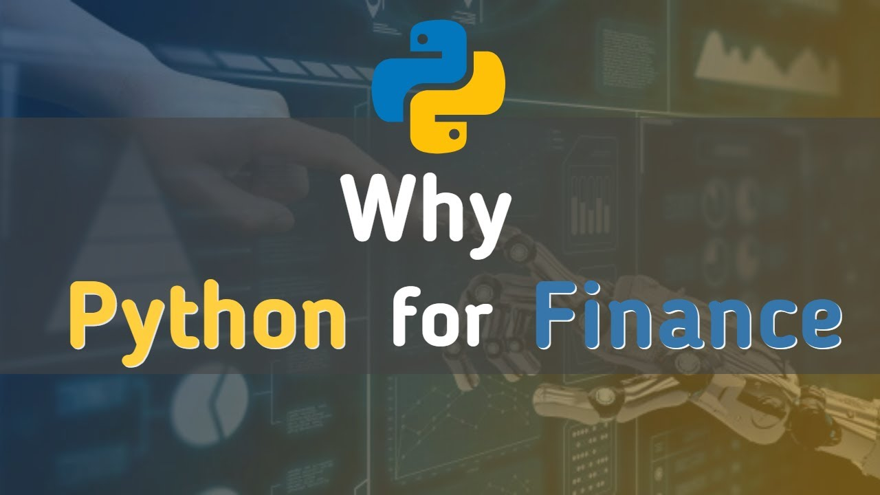 Why Python for Financing Python for Beginners