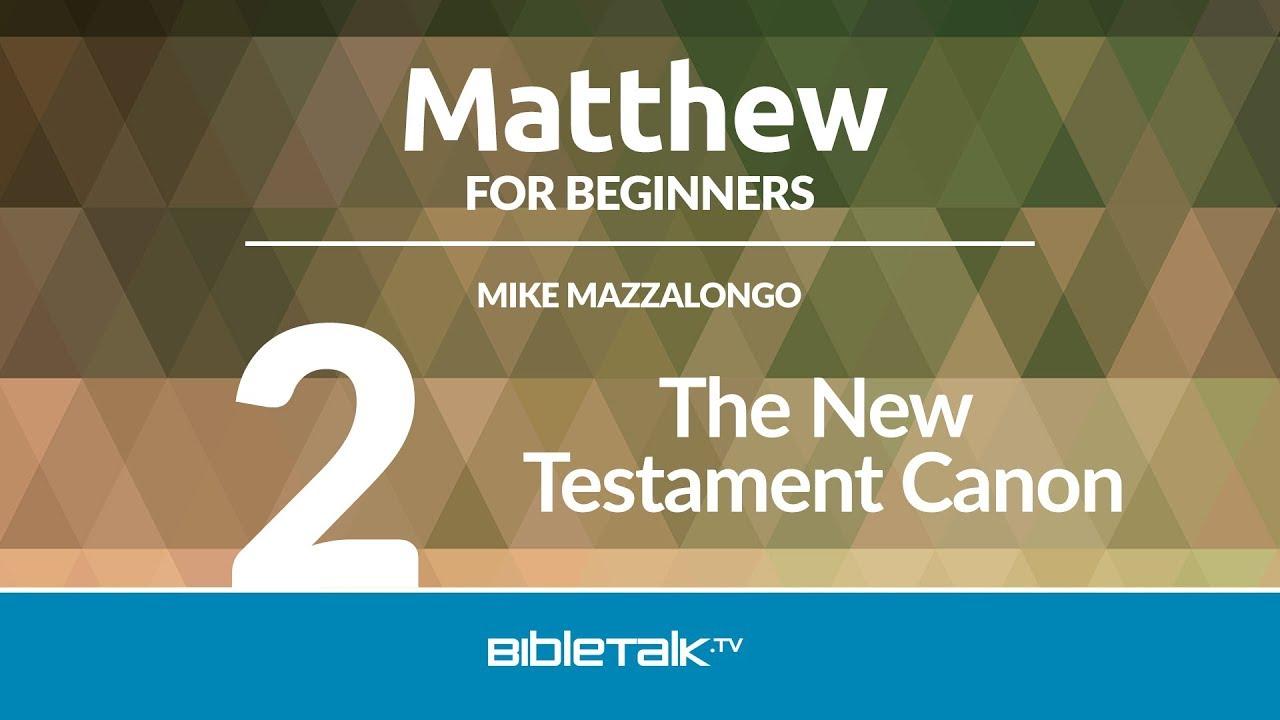 2. The New Testament Canon
