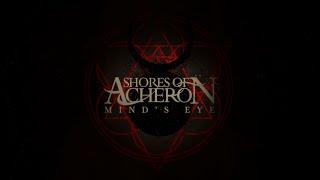 Shores Of Acheron - Mind's Eye [NEW Single 2016]