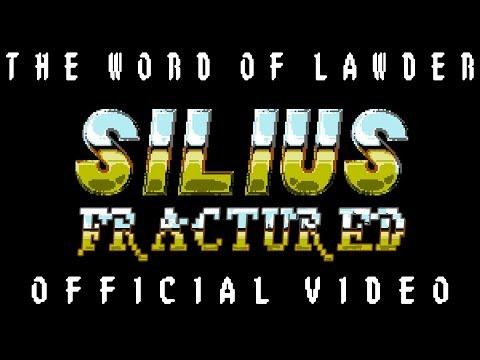 The Word Of Lawder - Silius Fractured [Official Music Video] [HD]
