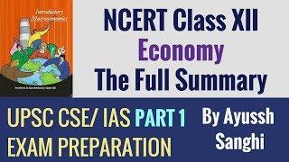 XII NCERT Economics - Complete Course - Part 1 - UPSC CSE/ IAS 2018 2019 Preparation
