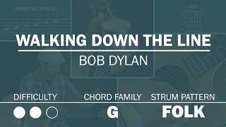 Walking Down The Line (Bob Dylan) | SLOW MOTION | Beginner Guitar Lesson