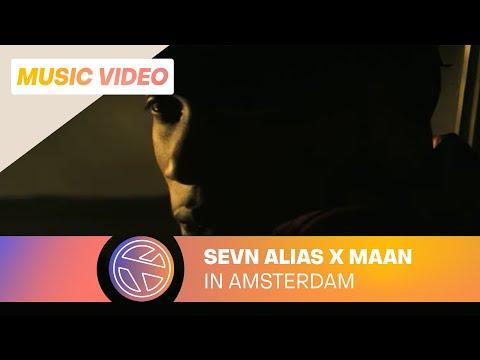 In Amsterdam (Sevn Alias & Maan)
