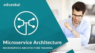 Microservice Architecture | Microservices Tutorial for Beginners | Microservices Training | Edureka