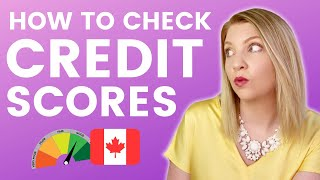 Check Your Credit Score for FREE in Canada 🇨🇦