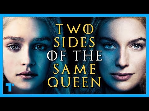 Game of Thrones: Why Daenerys Was Cersei All Along - Two Sides of the Same Queen