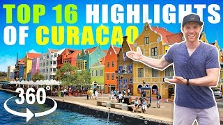 Top 16 Highlights Of Curacao In 360 Degrees!