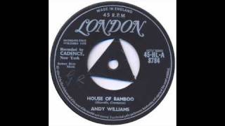 Andy Williams - House Of Bamboo - London