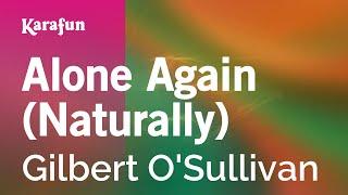 alone again naturally lyrics karaoke - Thủ thuật máy tính - Chia sẽ