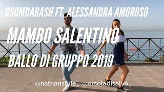 Mambo Salentino Boomdabash Ft. Alessandra Amoroso Ballo Di Gruppo 2019 I Nathan Style