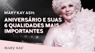 Mary Kay Ash: Aniversário E Suas 6 Qualidades Mais Importantes