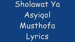 ya asyiqol musthofa lyrics - मुफ्त ऑनलाइन