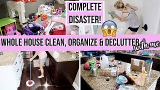 *NEW! COMPLETE DISASTER! 😱 SUPER MESSY WHOLE HOUSE CLEAN WITH ME 2019 | MAJOR CLEANING MOTIVATION
