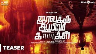 Intriguing Teaser of Arulnithis IravukkuAayiramKangal Wishes to team God bless t