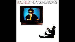 Lou Reed - New Sensations (1984) FULL ALBUM