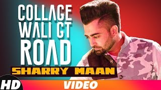 Gambar cover CollageWaliGT Road | Full Video | Sharry Maan | Latest Punjabi Song 2018 | Speed Records