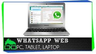 Como Usar WhatsApp Web en la PC Laptop o Tablet