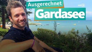 Ausgerechnet Gardasee | WDR Reisen