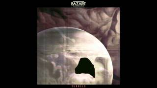 Bazart Tunnels Official Audio