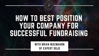 Successful Fundraising with Brian MacMahon of Expert Dojo