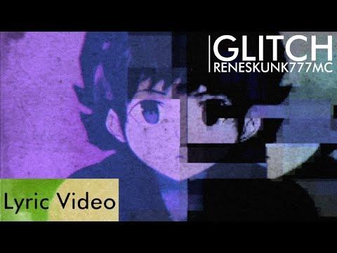 ReneSkunk777MC - Glitch (Lyric Video)