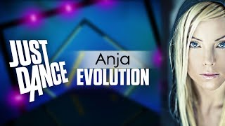 JUST DANCE EVOLUTION: ANJA SONGS