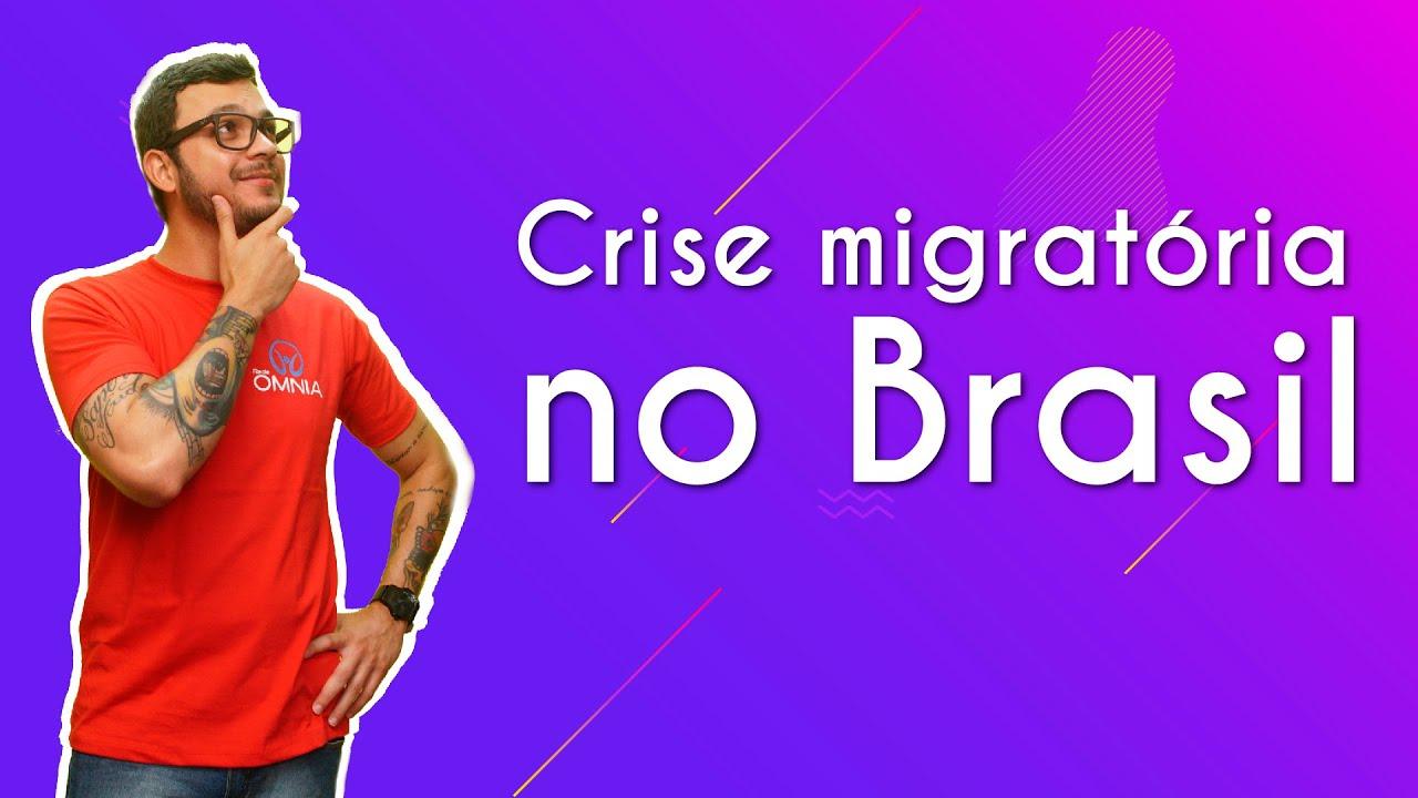 Crises migratórias no Brasil