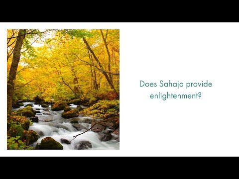 Does Sahaja provide Enlightenment?