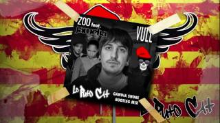 ZOO Feat. JAMELIA - VULL (LO PUTO CAT GANDIA SHORE BOOTLEG MIX)