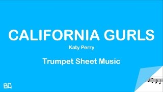 California Gurls - Katy Perry (Trumpet Sheet Music)