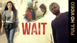 WAIT Full Video  HONEY CHEEMA  Latest Punjabi Songs 2016  AMAR AUDIO