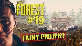 MÓJ TAJNY PROJEKT! -  THE FOREST 19!