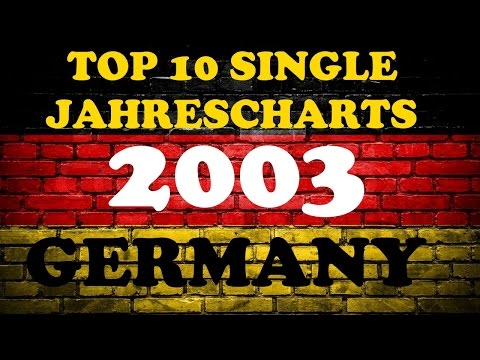 TOP 10 Single Jahrescharts Deutschland 2003 | Year-End Single Charts Germany | ChartExpress