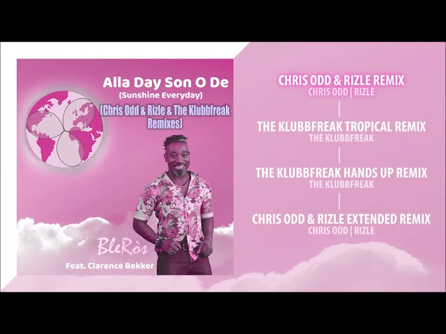 BleRòs - Alla Day Son O De (Sunshine Everyday) [feat. Clarence Bekker] Album Pre-listen [Official]