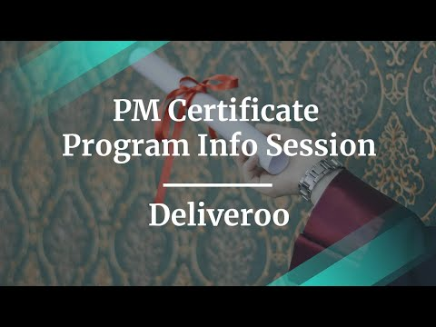 Product Management Certificate Program Info Session by Deliveroo ...