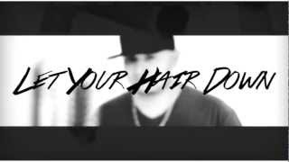 C.R. & Franchize- Let Your Hair Down Official Music Video