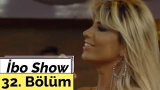 İsmail YK   Yurtseven Kardeşler   Hatice   İbo Show   32. Bölüm (2005)