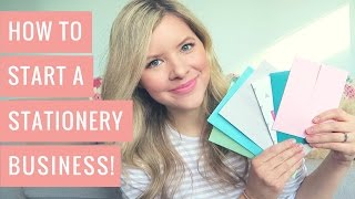 How To Start A Stationery Business Online - Everything I Wish I Had Known!