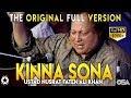 Download Lagu Kinna Sohna Tenu Rab Ne Banaya Live Full Ustad Nusrat Fateh Ali Khan Kinna Sona - OSA Worldwide Mp3 Free