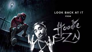 A Boogie Wit Da Hoodie   Look Back At It Remix Ft Tupac