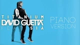 Sia   Titanium (Piano Version) [Audio]