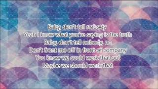 Don't tell nobody by: Tink ft. Jeremih clean version