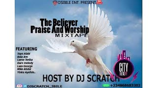 Best Of Gospel Songs (2020) (The Believer Praise And Worship) DJ Mix