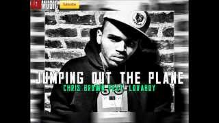 Chris Brown - Jumping Out The Plane (Feat. LovaBoy TJ)