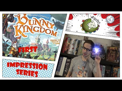 First Impression Series: Bunny Kingdom