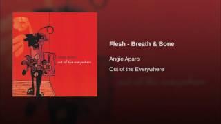 Flesh - Breath & Bone