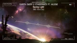 Gareth Emery & Standerwick ft. HALIENE - Saving Light (NAD Bootleg) [Free Release]