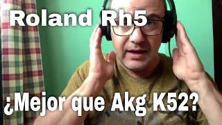ROLAND Rh5: REVIEW ESPAÑOL. (COMPARATIVA AKG K52) (Auriculares Monitoreo)